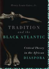 Front cover of Tradition and the Black Atlantic by Henry Louis Gates Jr
