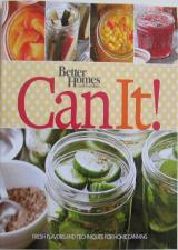 Front cover of Can It! by Better Homes and Gardens