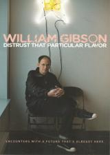 Front cover of Distrust That Particular Flavor by William Gibson