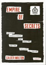 Front cover of Empire of Secrets by Calder Walton