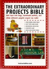 Front cover of The Extraordinary Projects Bible by Instructables.com