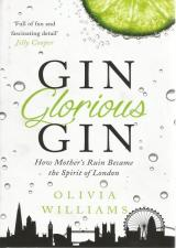 Front cover of Gin Glorious Gin by Olivia Williams