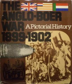 Front cover of The Anglo-Boer War, 1899-1902: A Pictorial History by J. Meintjes
