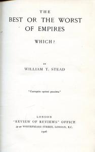 Title page of The Best or the Worst of Empires by William T Stead