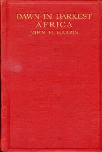 Front Cover of Dawn in Darkest Africa by John H Harris