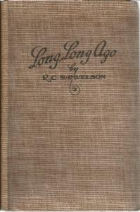 Front Cover of Long, Long Ago by R C Samuelson