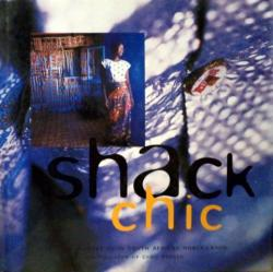 Front Cover of Shack Chic by Craig Fraser