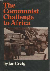 image of The Communist Challenge to Africa by Greig, Ian