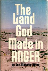 image of The Land God Made in Anger  by White, Jon Manchip