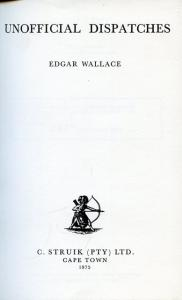 image of Unofficial Dispatches by Wallace, Edgar