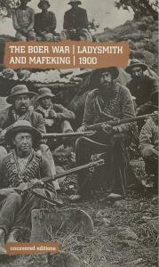 Front cover of The Boer War: Ladysmith and Mafeking, 1900