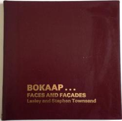 Front Cover of Bokaap ... Faces and Facades by Lesley and Stephen Townsend