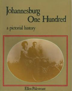 Front Cover of Johannesburg One Hundred by Ellen Palestrant