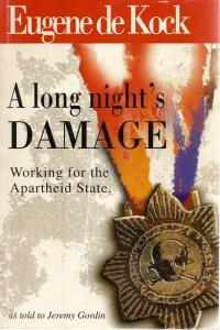 Front Cover of A Long Night's Damage by Eugene de Kock