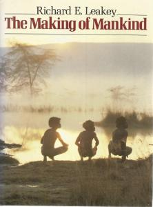 Front Cover of The Making of Mankind by Richard E Leakey