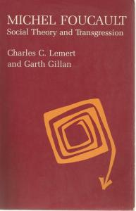 Front cover of Michel Foucault by Charles C Lemert and Garth Gillan