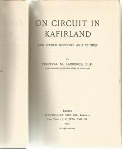 Title page of On Circuit in Kafirland by Perceval M Laurence