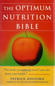 Front cover of The Optimum Nutrition Bible by Patrick Holford
