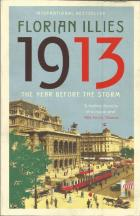 Front cover of 1913 by Florian Illies