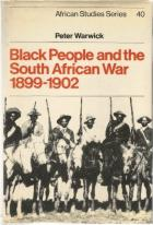 image of Black People and the South African War, 1899-1902  by Warwick, Peter