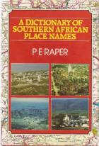Front cover of A Dictionary of Southern African Place Names by P. E. Raper