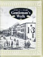 Front cover of Gentleman's Walk by Hymen W. J. Picard