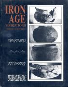 Front cover of Iron Age Migrations by Thomas N Huffman