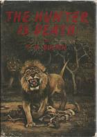 Front Cover of The Hunter is Death by T V  Bulpin