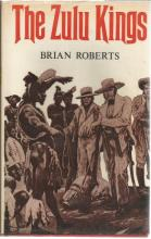 Front Cover of the Zulu Kings by Brian Roberts