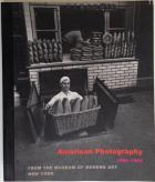 Front Cover of American Photography 1890-1965 by Peter Galassi and Luc Sante