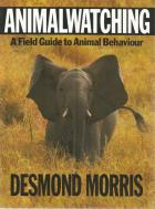 Front Cover of Animalwatching by Desmond Morris