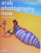 Front cover of Arab Photography Now edited by Rose Issa