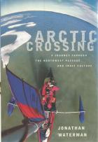 Front Cover of Arctic Crossing by Jonathan Waterman