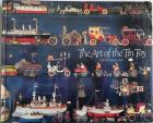Front Cover of The Art of the Tin Toy by David Pressland