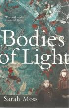 Front cover of Bodies of Light by Sarah Mosse