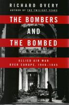 Front cover of The Bombers and the Bombed by Richard Overy