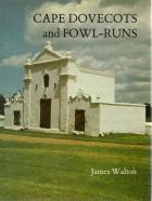 Front Cover of Cape Dovecots and Fowl-Runs by James Walton