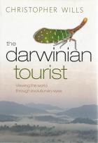 Front cover of The Darwinian Tourist by Christopher Wills