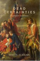 Front cover of Dead Certainties by Simon Schama