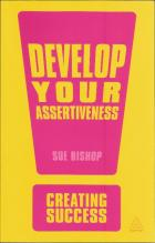 Front cover of Develop Your Assertiveness by Sue Bishop