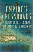Front cover of Empire's Crossroads by Carrie Gibson