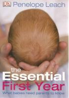 Front cover of The Essential First Year by Penelope Leach