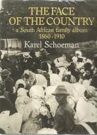Front Cover of Face of the Country by Karel Schoeman