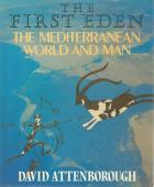 Front Cover of The First Eden by David Attenborough