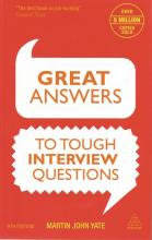 Front cover of Great Answers To Tough Interview Questions by Martin John Yate