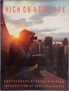 Front Cover of High on New York by Peter B Kaplan