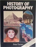 Front Cover of History of Photography by Peter Turner