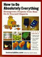 Front cover of How to do Absolutely Everything by Instructables.com