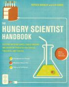 Front cover of The Hungry Scientist Handbook by Patrick Buckley and Lily Binns