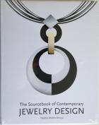 Front cover of The Sourcebook of Contemporary Jewelry Design by Natalio Martin Arroyo